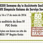 XXXIII Semana do/a Assistente Social e VII Simpósio Goiano de Serviço Social