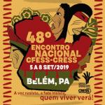 CRESS Goiás no 48º Encontro Nacional CFESS-CRESS, em Belém