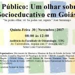 Ato Público: Um olhar sobre o Socioeducativo em Goiás