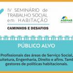 IV Seminário de Trabalho Social em Habitação