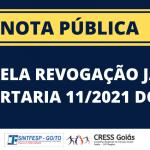 SINTFESP e CRESS Goiás exigem revogação da Portaria 11/2021 do INSS