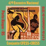 47º Encontro Nacional do Conjunto CFESS-CRESS fortalece luta do Serviço Social no País