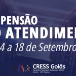 Atendimento do CRESS Goiás estará suspenso de 14 a 18 de setembro