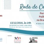 Roda de Conversa Perspectivas das Políticas Públicas no Brasil e em Goiás