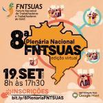 Inscrições abertas para a 8ª Plenária Nacional Extraordinária do FNTSUAS