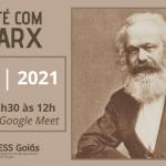 Dia 10 de julho tem Café com Marx