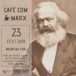 Café com Marx será dia 23, em novo local