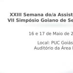 XXXIII Semana do/a Assistente Social e VII Simpósio Goiano de Serviço Social - 2016