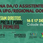 NUCRESS Rio Vermelho apoia X Semana da Assistente Social da UFG/Cidade de Goiás
