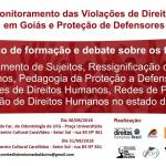 Abertas inscrições para Oficina de Monitoramento das Violações de Direitos Humanos em Goiás e Proteção de Defensores