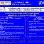 II Seminário Sobre os Direitos de Crianças e Adolescentes nas Políticas Públicas de Assistência Social, Educação e Saúde