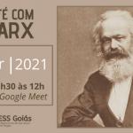 Neste sábado, dia 8 de maio, tem Café com Marx