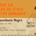 Comissão de Ética e Direitos Humanos do CRESS Goiás dialoga sobre Combate ao Racismo
