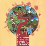 IX Encontro e Feira dos Povos do Cerrado: diversidades, territórios e democracia