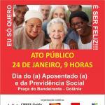 24 de janeiro é Dia de Luta do (a) Aposentado e pela Previdência Social Pública