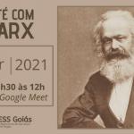 Neste sábado, 24 de abril, tem Café com Marx