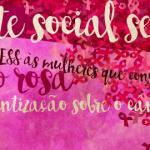 O movimento Outubro Rosa