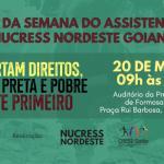 NUCRESS Nordeste realiza Simpósio da Semana da/o Assistente Social