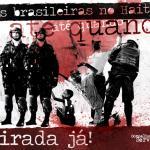 Pela retirada das Tropas brasileiras do Haiti