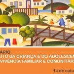 Seminário O Direito da Criança e do Adolescente à Convivência Familiar e Comunitária: inscrições abertas
