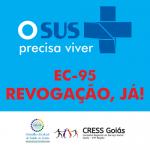 CRESS Goiás e Conselho Estadual de Saúde cobram de autoridades a revogação da EC-95