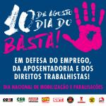 Centrais sindicais unificadas convocam para o Dia do Basta