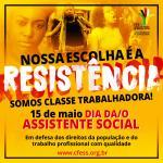 """""""Nossa escolha é a resistência: somos classe trabalhadora!"""""""