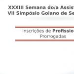 Prorrogadas as inscrições da XXXIII Semana do/a Assistente Social e VII Simpósio Goiano de Serviço Social Somente para Profissionais Assistentes Sociais
